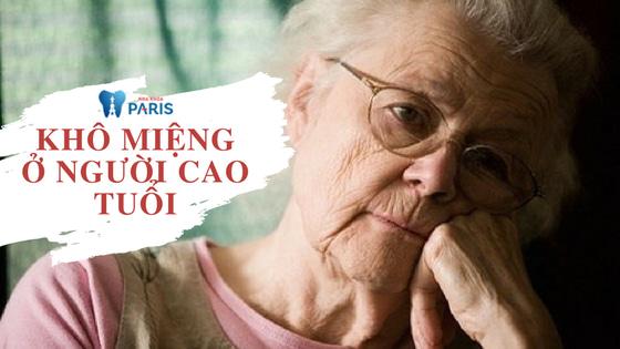 Khô miệng ở người cao tuổi nguy hiểm hơn bạn nghĩ